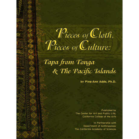 Pieces of Cloth, Pieces of Culture: Tapa from Tonga and the Pacific Islands